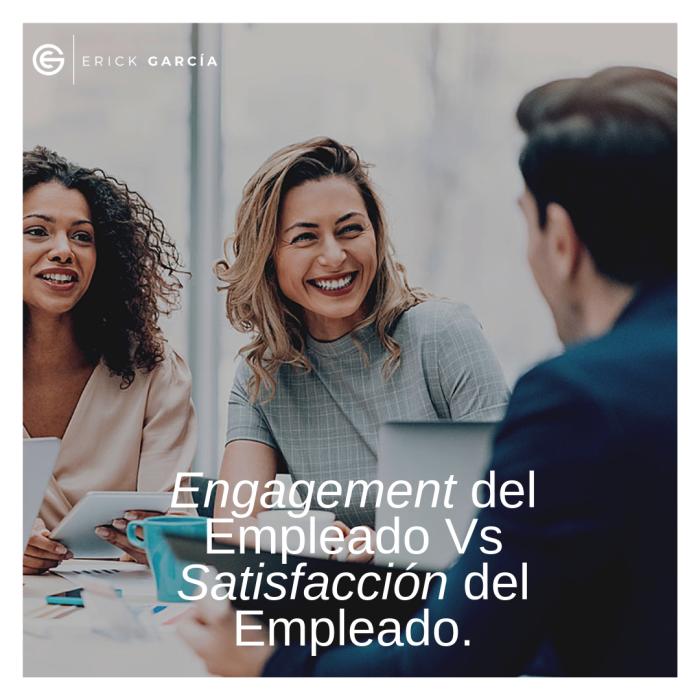 Cual es la diferencia entre compromiso del Empleado y Satisfacción del Empleado