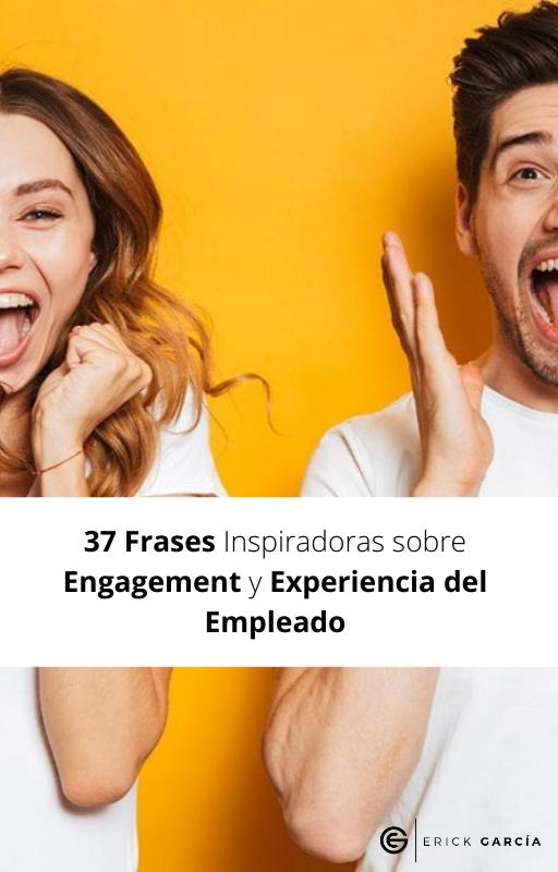 37 Frases Inspiradoras sobre Experiencia del Empleado